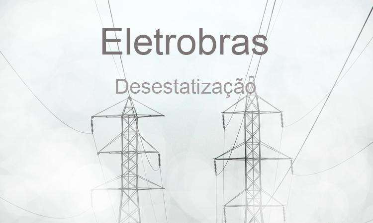 Possível venda da Eletrobras pode impactar no custo da energia